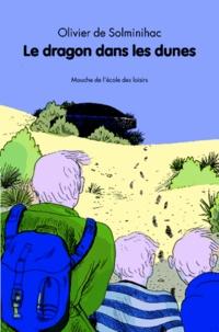 Olivier de Solminihac - Le dragon dans les dunes.