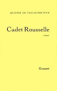 Olivier De Vleeschouwer - Cadet Rousselle.