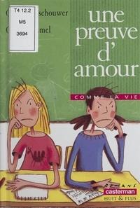 Olivier De Vleeschouwer et Godeleine de Rosamel - Une preuve d'amour.