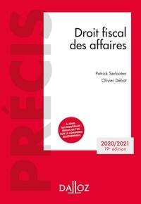 Olivier Debat et Patrick Serlooten - Droit fiscal des affaires 2020-2021 - 19e ed..