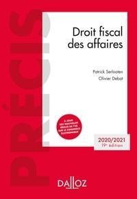 Olivier Debat et Patrick Serlooten - Droit fiscal des affaires.