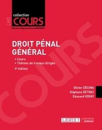 Olivier Décima et Stéphane Detraz - Droit pénal général.