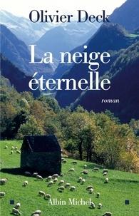 Olivier Deck - La Neige éternelle.