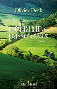 Olivier Deck - Le Chant des passereaux.