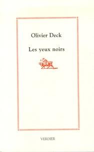 Olivier Deck - Les yeux noirs.