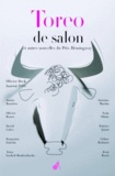 Olivier Deck et Annie Barrière - Toreo de salon - Et autres nouvelles du prix Hemingway.