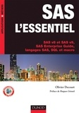 Olivier Decourt - SAS l'essentiel - SAS v8 et SAS v9, SAS enterprise guide, langages SAS, SQL et macro.