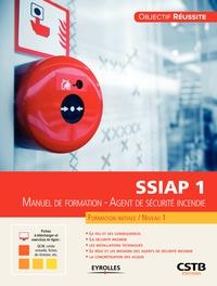 Olivier Decuypère - Manuel de formation, agent de sécurité incendie SSIAP 1.