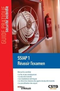 Olivier Decuypère - SSIAP 1 Réussir l'examen.