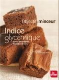 Olivier Degorce et Amandine Geers - Indice glycémique - Objectif minceur.