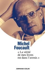 Olivier Dekens - Comprendre Foucault.