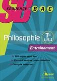 Olivier Dekens et Cyrille Bégorre-Bret - Philosophie Tles L, ES, S - Entraînement.