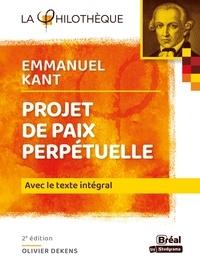 Olivier Dekens et Emmanuel Kant - Projet de paix perpétuelle - Texte intégral.