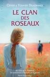 Olivier Delagrange et Yolande Delagrange - Le clan des roseaux.