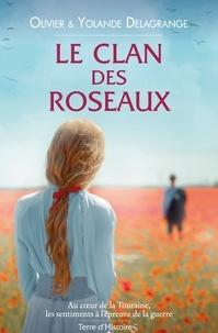 Olivier Delagrange - Le clan des roseaux.