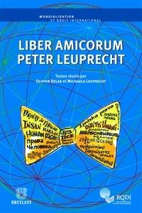 Olivier Delas et Michaela Leuprecht - Liber Amicorum Peter Leuprecht.