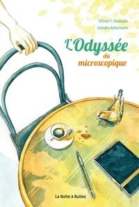 Olivier Delasalle et Léandre Ackermann - L'odyssée du microscopique.