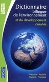 Olivier Delbard - Dictionnaire de l'environnement et du développement durable - Bilingue anglais-français français-anglais.