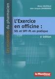 Olivier Delétoille et Jean-Jacques Zambrowski - L'Exercice en officine : SEL et SPF-PL en pratique.