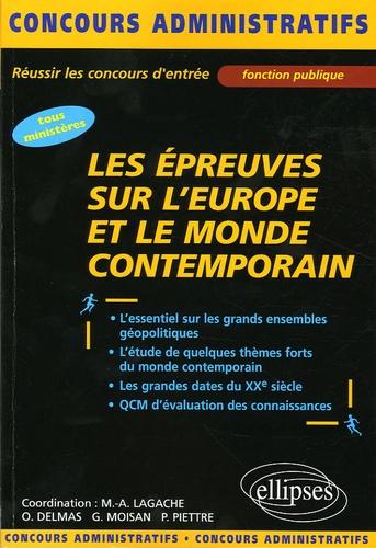 Olivier Delmas et Marie-Alix Lagache - Les épreuves sur l'Europe et le monde contemporain.