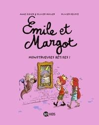 Olivier Deloye et Olivier Muller - Emile et Margot Tome 2 : Monstrueuses bétises !.