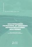 Olivier Denis et Yves Van de Casteele - Gouvernance paysagère et grandes infrastructures routières - Quels apports dans le cadre d'une étude d'incidences stratégique ?.
