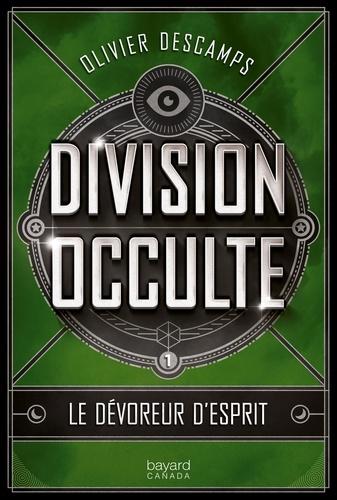 Division occulte  Le dévoreur d'esprit