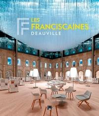 Olivier Deschamps et Alain Moatti - Les Franciscaines - Deauville.
