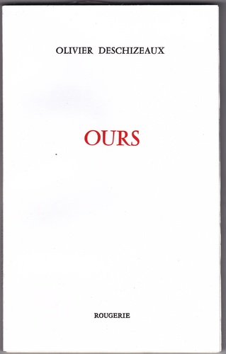 Olivier Deschizeaux - Ours.