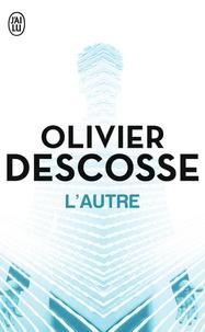 Olivier Descosse - L'autre.
