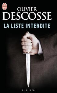 Olivier Descosse - La liste interdite.