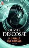 Olivier Descosse - La spirale des abysses.