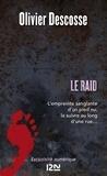 Olivier Descosse - Le raid.