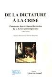 Olivier Descotes - De la dictature à la crise - Panorama des écritures théâtrales de la Grèce contemporaine (1965-2014).