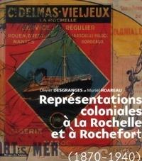 Représentations coloniales à La Rochelle et à Rochefort (1870-1940).pdf
