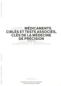 Olivier Dessibourg - Médicaments ciblés et tests associés, clés de la médecine de précision - Percées des recherches cliniques : entre promesses et réalité.