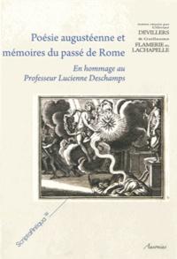 Poésie augustéenne et mémoires du passé de Rome - En hommage au Professeur Lucienne Deschamps.pdf