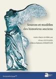 Olivier Devillers et Breno Battistin Sebastiani - Sources et modèles des historiens anciens.