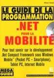 Olivier Dewit - Le guide de la programmation .net pour la mobilité. 1 Cédérom