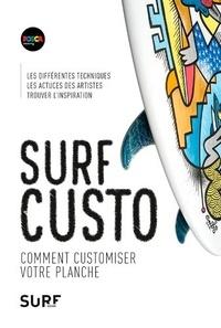 Olivier Dezeque - Surf custo - Comment décorer sa planche de surf.