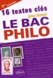 Olivier Dhilly et Aïda N'Diaye - 16 textes clés pour réussir le bac philo Tles toutes séries.