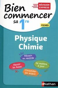 Olivier Doerler - Bien commencer sa 1re Physique-Chimie - Fiches.