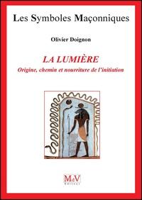 La lumière - Origine, chemin et nourriture de linitiation.pdf