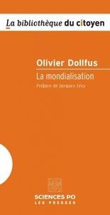 Olivier Dollfus - La mondialisation.