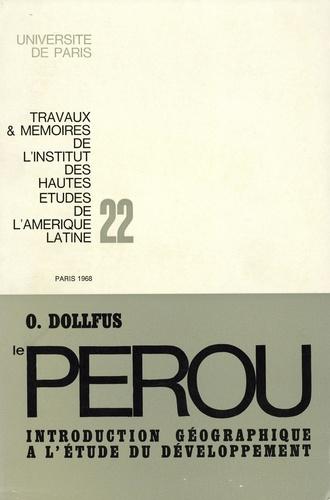 LE PEROU : INTRODUCTION GEOGRAPHIQUE A L'ETUDE DU DEVELOPPEMENT