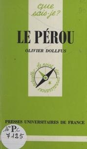 Olivier Dollfus et Paul Angoulvent - Le Pérou.