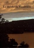 Olivier Domerg - La méthode Vassivière.