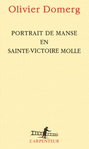 Olivier Domerg - Portrait de Manse en Sainte-Victoire molle.