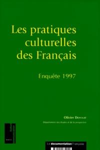 Olivier Donnat et  Ministère de la Culture - LES PRATIQUES CULTURELLES DES FRANCAIS. - Enquête 1997.
