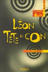 Olivier Dony - Léon tête de con.